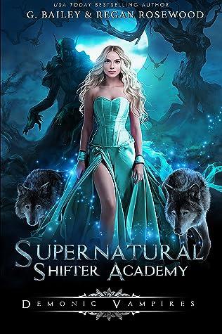 Demonic Vampires (Supernatural Shifter Academy, #3)