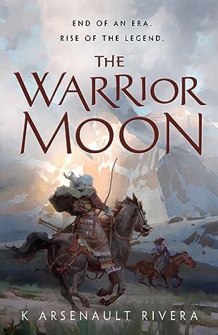 The Warrior Moon (Ascendant, #3)