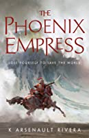 The Phoenix Empress (Ascendant, #2)