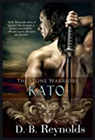 Kato (Stone Warriors, #2)