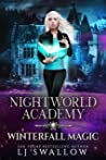 Nightworld Academy: Winterfall Magic (Nightworld Academy #7)