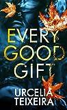 Every Good Gift: A Christian Suspense Novel