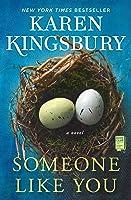 Someone Like You: A Novel