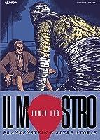 Il Mostro - Frankenstein e Altre Storie