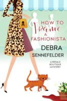 How To Frame a Fashionista (Resale Boutique #3)