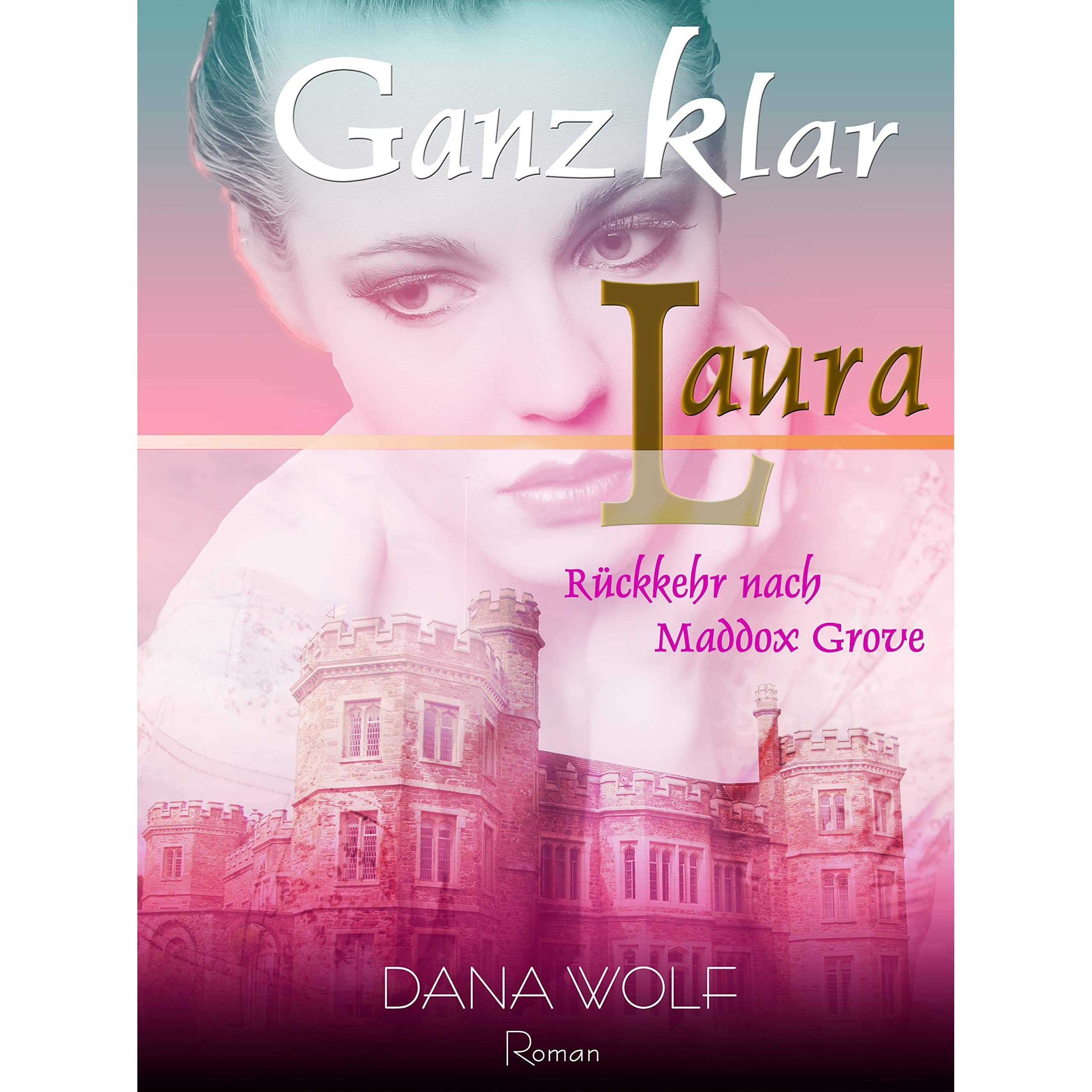 Ganz Klar Laura Ruckkehr Nach Maddox Grove By Dana Wolf Currently, dana wolf is chief scientific officer of artemis therapeutics, inc. goodreads