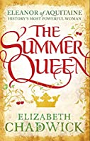 The Summer Queen  (Eleanor of Aquitane, #1)