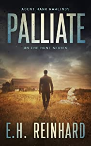 Palliate (Hank Rawlings - On the Hunt Series Book 3)