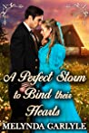 A Perfect Storm to Bind their Hearts