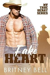 Fake Heart (My True Heart, #2)