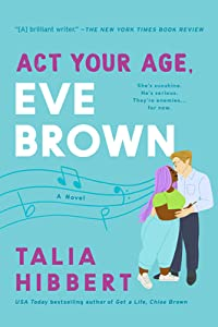 Act Your Age, Eve Brown (The Brown Sisters, #3)