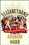 Elizabethans: How...
