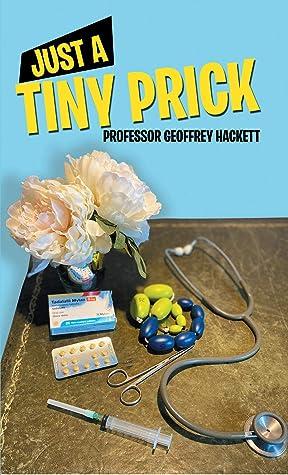 Just a Tiny Prick