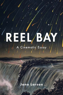 Reel Bay: A Cinematic Essay