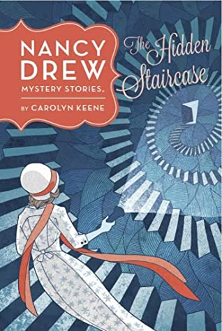 The Hidden Staircase : A Classic Nancy Drew Mystery Story [Revised Edition] (Nancy Drew Mystery #2)