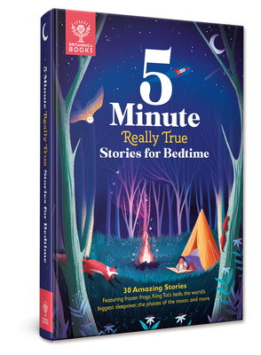 Britannica 5-Minute Really True Stories for Bedtime by Britannica Books
