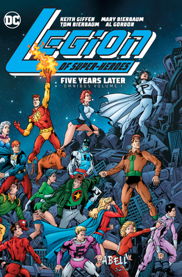 Legion of Super-Heroes: Five Years Later Omnibus Vol. 1