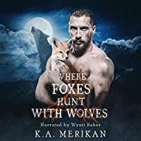 Where Foxes Hunt with Wolves (Folk Lore, #2)