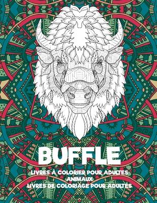 Livres Colorier Pour Adultes Livres De Coloriage Pour Adultes Animaux Buffle By Aarav Marois