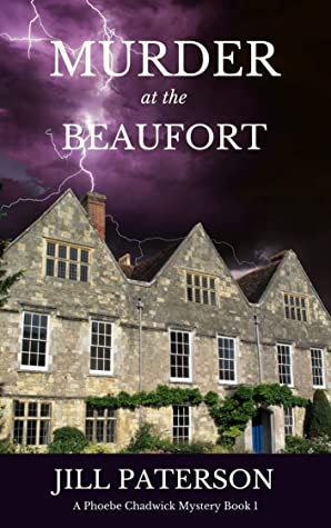 Murder At The Beaufort (Phoebe Chadwick Mysteries #1)