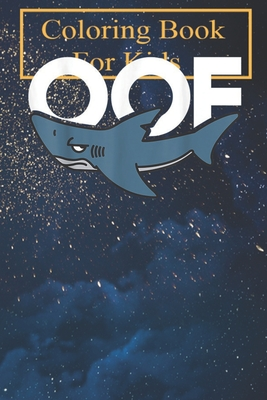 Coloring Book: Oof Noob Gaming Meme Shark Humor Funny Animal Gamer Gifts For Kids Aged 4-8 - Fun with Colors and Animals! (Kids coloring book)