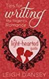 Tips for Writing the Regency Romance: A light-hearted guide