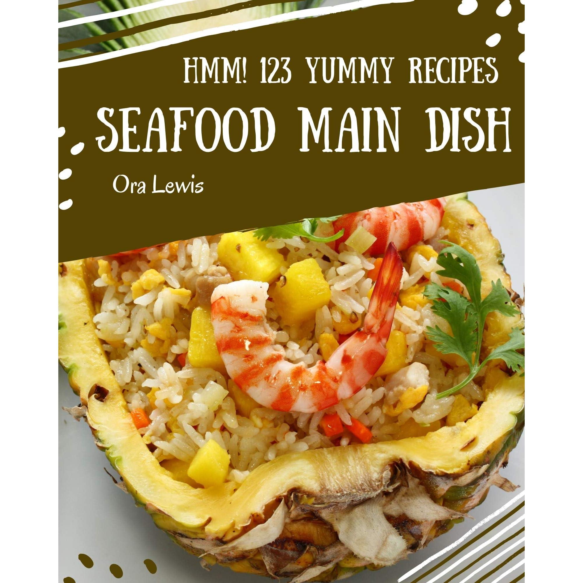 123 Yummy Seafood Main Dish Recipes ...