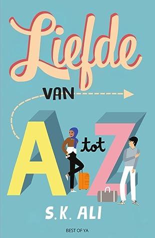 Liefde van A tot Z by S.K. Ali