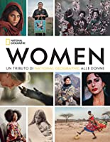 Women: Un tributo di National Geographic alle donne