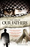 THE LIES OF OUR FATHERS