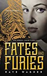 Book cover for Fates and Furies (The Sphinx Book 4)