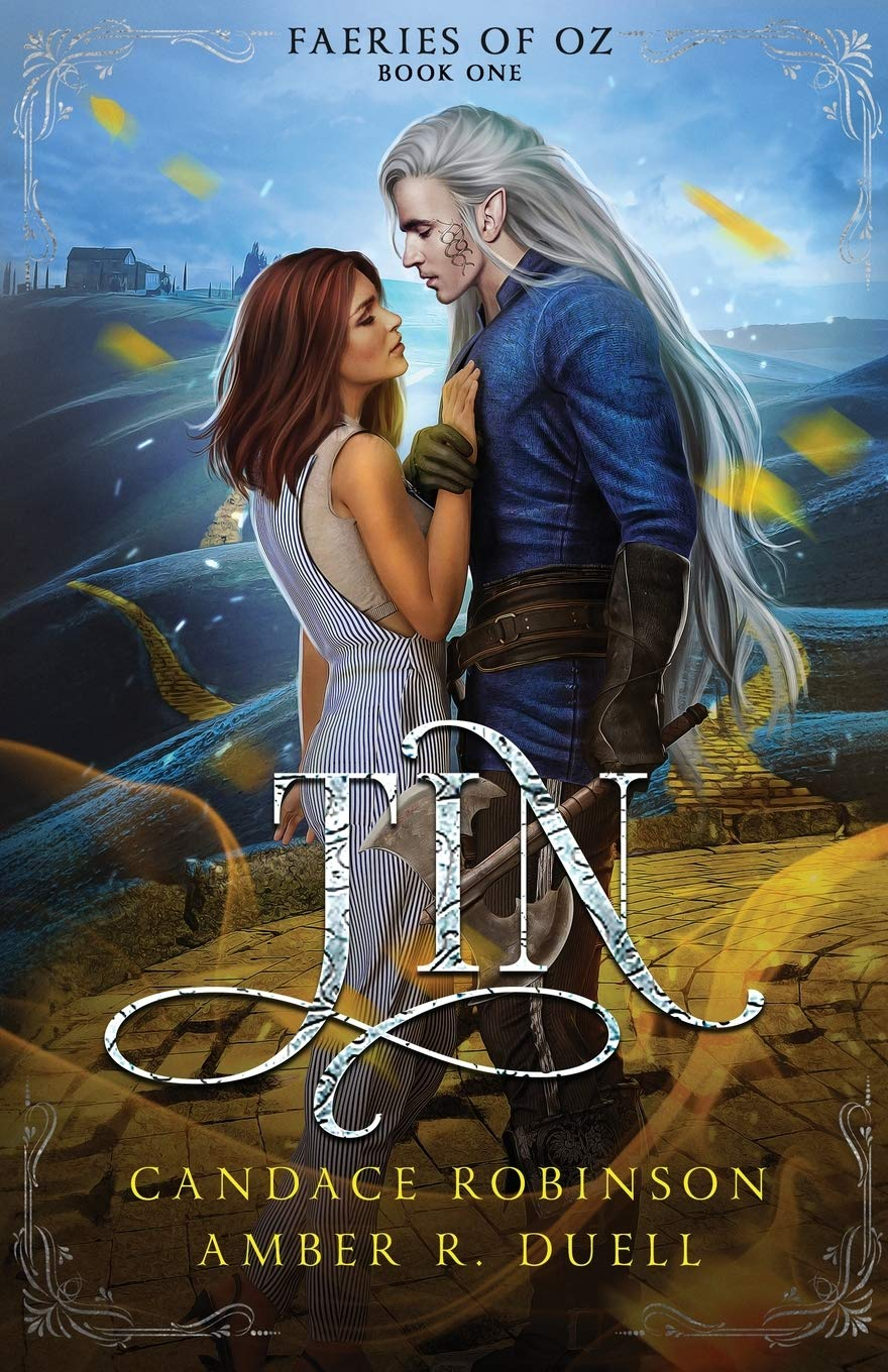 Tin (Faeries of Oz, #1)