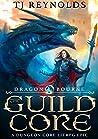 Dragon Bourne (The Guild Core #1)