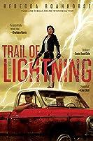 Trail of Lightning (The Sixth World, #1)