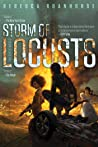 Book cover for Storm of Locusts (The Sixth World, #2)