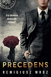 Precedens (Chyłka i Zordon, #12)
