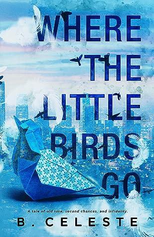 Where the Little Birds Go