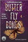 Butterfly Bones (Metamorphosis, #1)