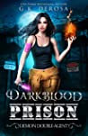 Darkblood Prison: Demon Double-Agent (Supernatural Prison Squad Series, #2)