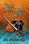 The Cavalier Spy (Yankee Doodle Spies Book 2)