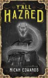 Y'all Hazred