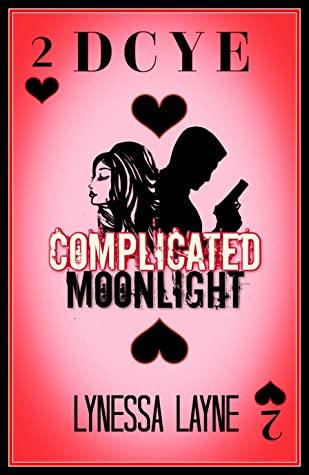 Complicated Moonlight (DCYE, #2)