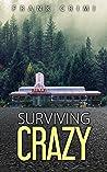 Surviving Crazy