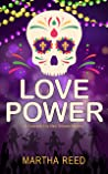 Love Power (A Crescent City New Orleans Mystery, #1)