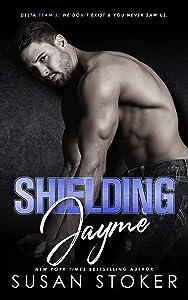 Shielding Jayme (Delta Team Two, #4)