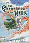 The Chronicles of the Mira (The Amielian Legends Book 1)