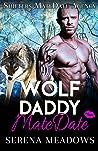 Wolf Daddy MateDate (Shifters MateDate Agency #1)
