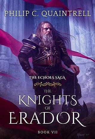The Knights of Erador by Philip C. Quaintrell