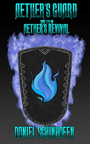 Aether's Guard (Aether's Revival, #2)