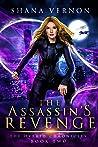 The Assassin's Revenge (The Hybrid Chronicles, #2)